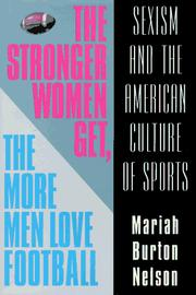Cover of: The stronger women get, the more men love football