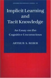 Cover of: Implicit Learning and Tacit Knowledge | Arthur S. Reber