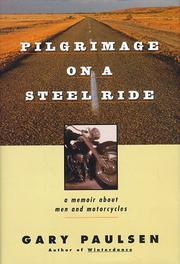 Cover of: Pilgrimage on a Steel Ride: A Memoir About Men and Motorcycles
