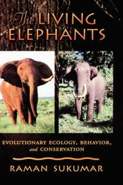 Cover of: The Living Elephants | Raman Sukumar