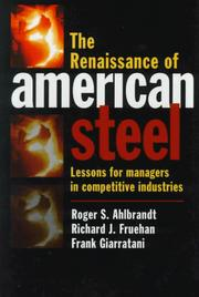 Cover of: The renaissance of American steel