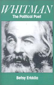 Whitman the Political Poet by Betsy Erkkila