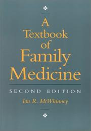 Cover of: A textbook of family medicine | Ian R. McWhinney