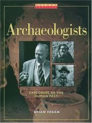 Cover of: Archaeologists: explorers of the human past