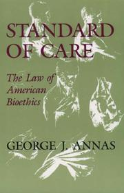 Standard of care by George J. Annas