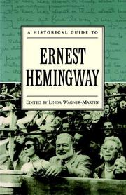 Cover of: A historical guide to Ernest Hemingway | edited by Linda Wagner-Martin.
