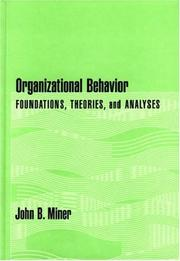 Cover of: Organizational Behavior | Miner, John B.