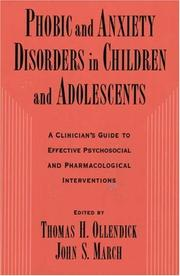 Cover of: Phobic and anxiety disorders in children and adolescents by