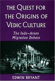 Cover of: The quest for the origins of Vedic culture | Edwin Bryant