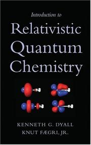 Cover of: Introduction to Relativistic Quantum Chemistry | Kenneth G. Dyall