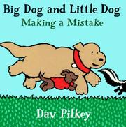 Cover of: Big Dog and Little Dog making a mistake