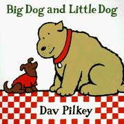 Cover of: Big Dog and Little Dog | Dav Pilkey