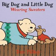 Cover of: Big Dog and Little Dog wearing sweaters