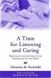 Cover of: A Time for Listening and Caring | Christina M. Puchalski