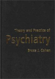 Cover of: Theory and Practice of Psychiatry