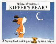 Cover of: Where, oh where, is Kipper's bear?