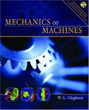 Cover of: Mechanics of Machines | W. L. Cleghorn