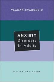 Cover of: Anxiety Disorders in Adults | Vladan Starcevic