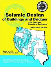 Seismic Design of Buildings and Bridges by Alan Williams
