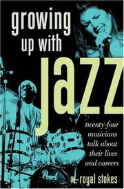 Cover of: Growing Up with Jazz | W. Royal Stokes