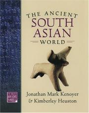 Cover of: The Ancient South Asian World (The World in Ancient Times) | Jonathan Mark Kenoyer