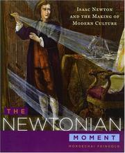 Cover of: The Newtonian Moment | Mordechai Feingold