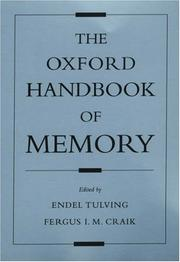 The Oxford Handbook of Memory (Oxford Handbook Series)