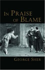 In praise of blame by George Sher