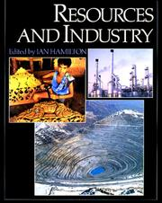 Cover of: Resources and industry | general editor, Ian Hamilton.