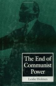 Cover of: The end of Communist power | Leslie Holmes