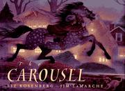 Cover of: The carousel | Liz Rosenberg