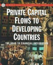 Cover of: Private Capital Flows to Developing Countries: The Road to Financial Integration (World Bank Policy Report)