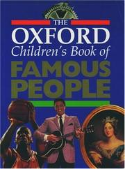 Cover of: The Oxford children's book of famous people. by