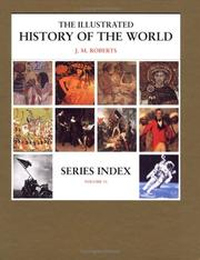 Cover of: Series Index (The Illustrated History of the World, Volume 11) | J. M. Roberts