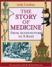 Cover of: The story of medicine | Judy Lindsay