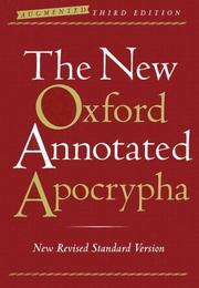 Cover of: The New Oxford Annotated Apocrypha, Augmented Third Edition, New Revised Standard Version | Michael D. Coogan