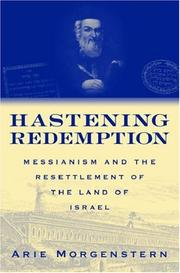 Cover of: Hastening redemption | Arie Morgenstern