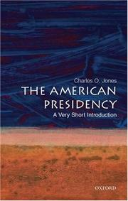 Cover of: The American Presidency: A Very Short Introduction (Very Short Introductions)