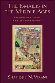 Cover of: The Ismailis in the Middle Ages | Shafique N. Virani