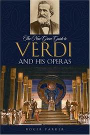 Cover of: The New Grove Guide to Verdi and His Operas (New Grove Operas)