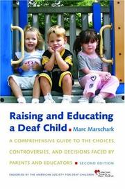 Cover of: Raising and Educating a Deaf Child | Marc Marschark