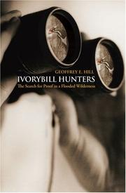 Cover of: Ivorybill Hunters: The Search for Proof in a Flooded Wilderness