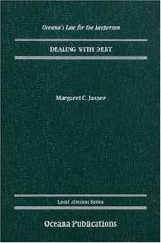 Dealing with Debt (Oceanas Legal Almanac Series  Law for the Layperson)