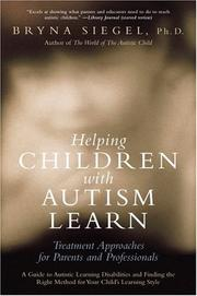 Cover of: Helping Children with Autism Learn | Bryna Siegel