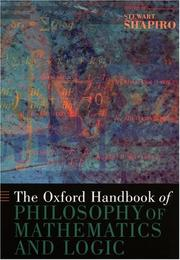 Cover of: The Oxford Handbook of Philosophy of Mathematics and Logic