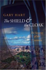 Cover of: The shield and the cloak: the security of the commons