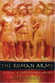 Cover of: The Roman army: a social and institutional history