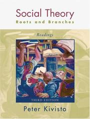Cover of: Social Theory, Roots and Branches | Peter Kivisto