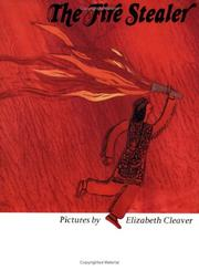 Cover of: The Fire Stealer | Elizabeth Cleaver