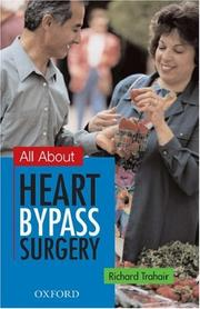 Cover of: All about heart bypass surgery